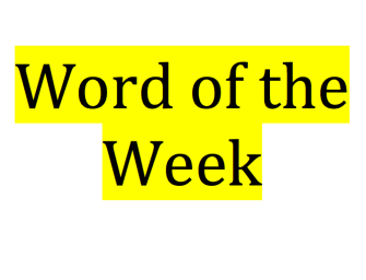 Word of the week